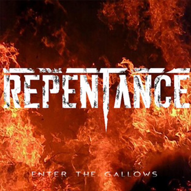 Repentance Enter the Gallows Single